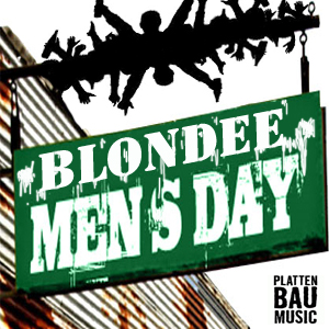 Blondee Podcast - Mans Day (Free Download)